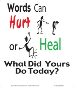 Words hurt or heal