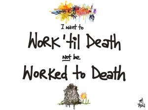 work-til-death-1024x768